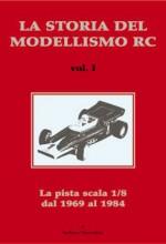 La Storia del Modellismo Radiocomandato – Vol. 1