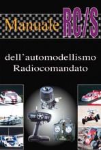 Il Manuale RC/S dell'Automodellismo Radiocomandato